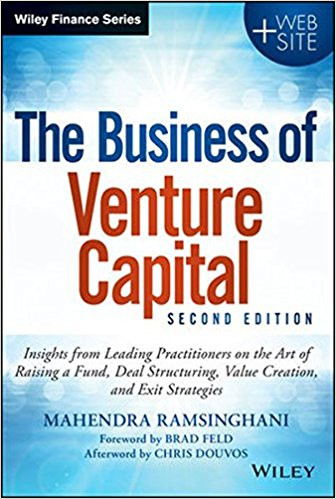 The Business of Venture Capital: Insights from Leading Practitioners on the Art of Raising a Fund, Deal Structuring, Value Creation, and Exit Strategies sean casterline d investor s passport to hedge fund profits unique investment strategies for today s global capital markets