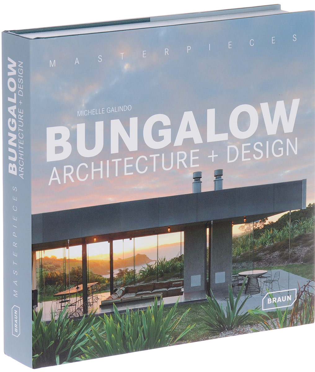 Masterpieces: Bungalow Architecture + Design krystel castillo villar supply chain network design including the cost of quality