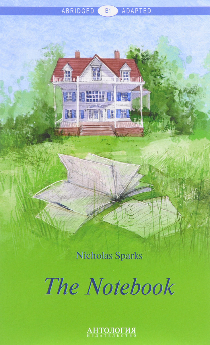 Nicholas Sparks The Notebook / Дневник памяти cliffsnotes® on nicholas sparks a walk to remember