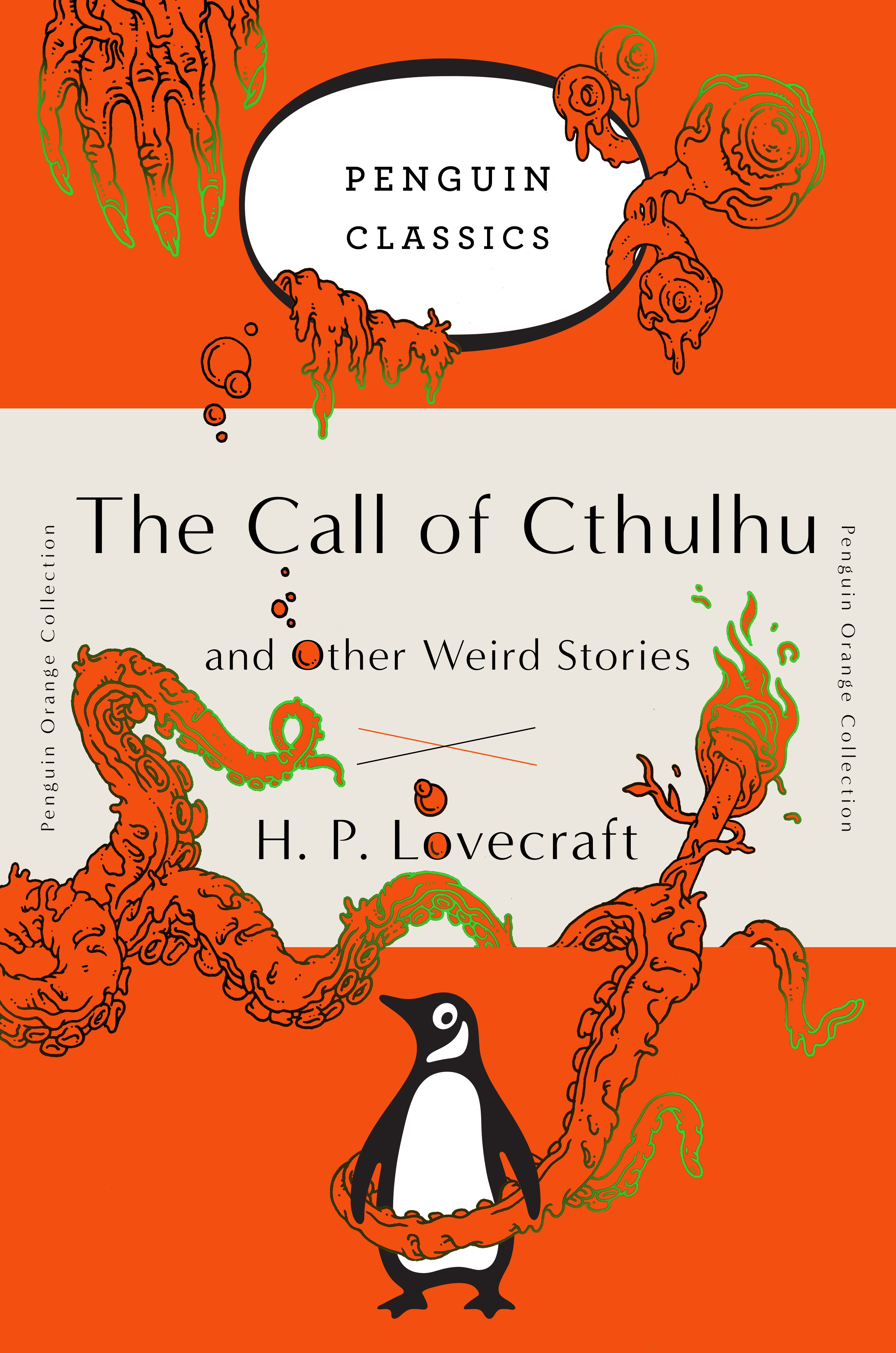 The Call of Cthulhu and Other Weird Stories the flying beaver brothers and the evil penguin plan
