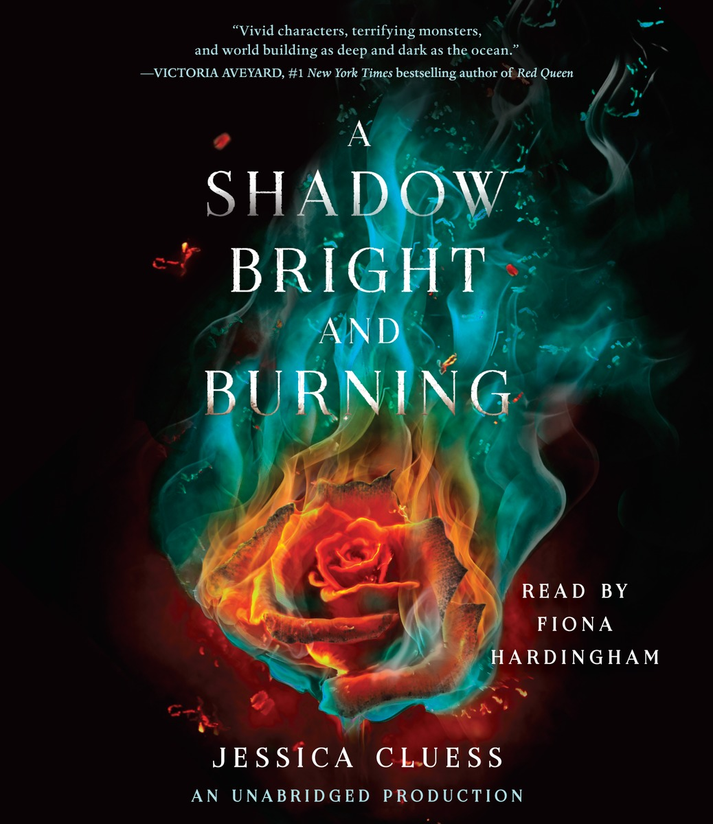 A Shadow Bright and Burning (Kingdom on Fire, Book One) stands a shadow