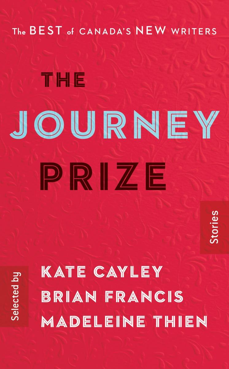The Journey Prize Stories 28 jennifer bassett the kiss love stories from north america