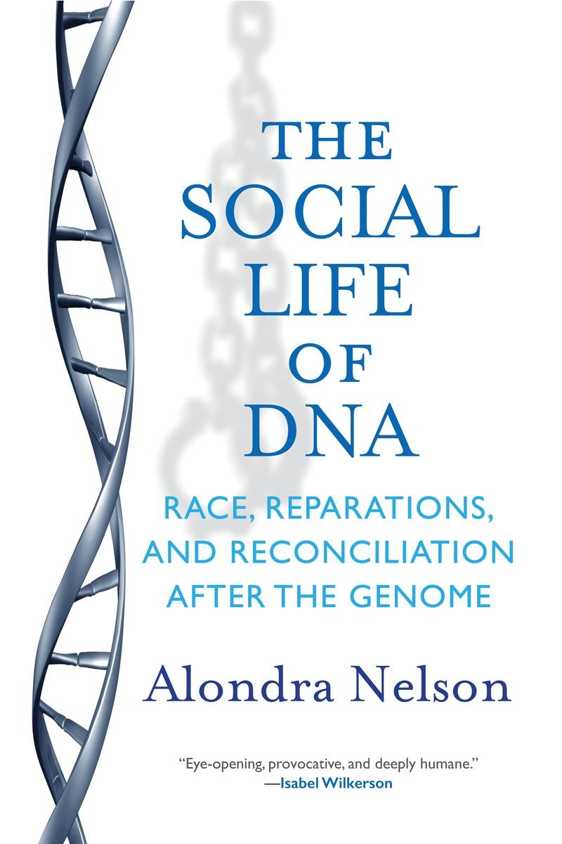 The Social Life of DNA the social life of dna