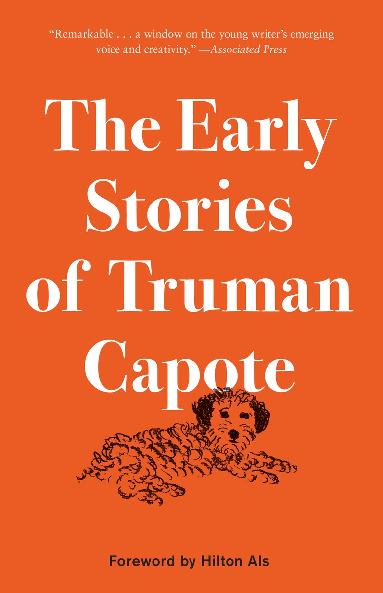The Early Stories of Truman Capote the complete stories of truman capote