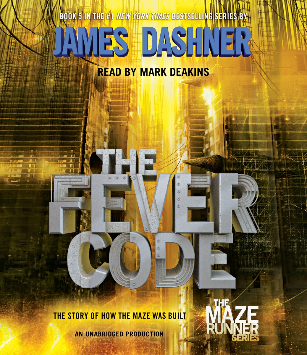 The Fever Code (Maze Runner, Book Five; Prequel) map maze book