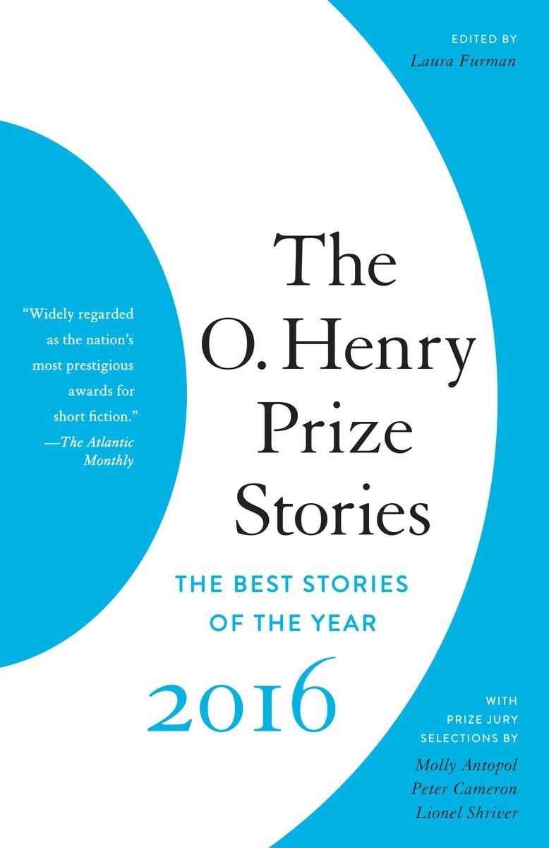 The O. Henry Prize Stories 2016 the o henry prize stories 2002
