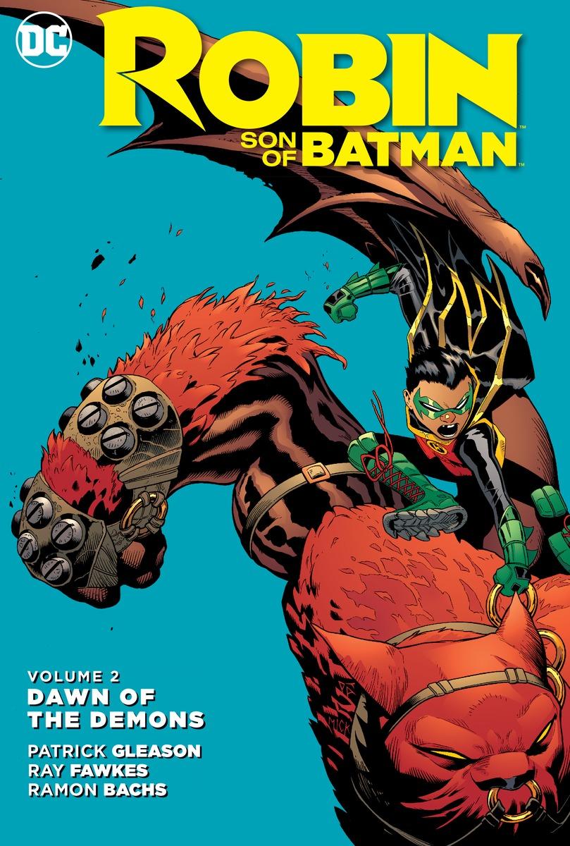 Robin: Son of Batman Vol. 2: Dawn of the Demons batman and robin vol 2 pearl the new 52