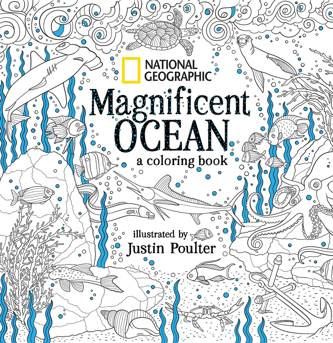National Geographic Magnificent Ocean: A Coloring Book national geographic kids chapters scrapes with snakes