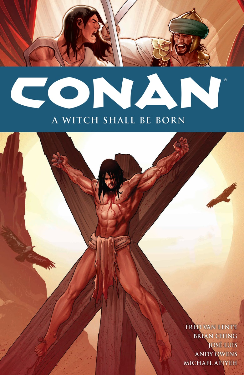 Conan Volume 20: A Witch Shall be Born conan omnibus volume 1 birth of the legend
