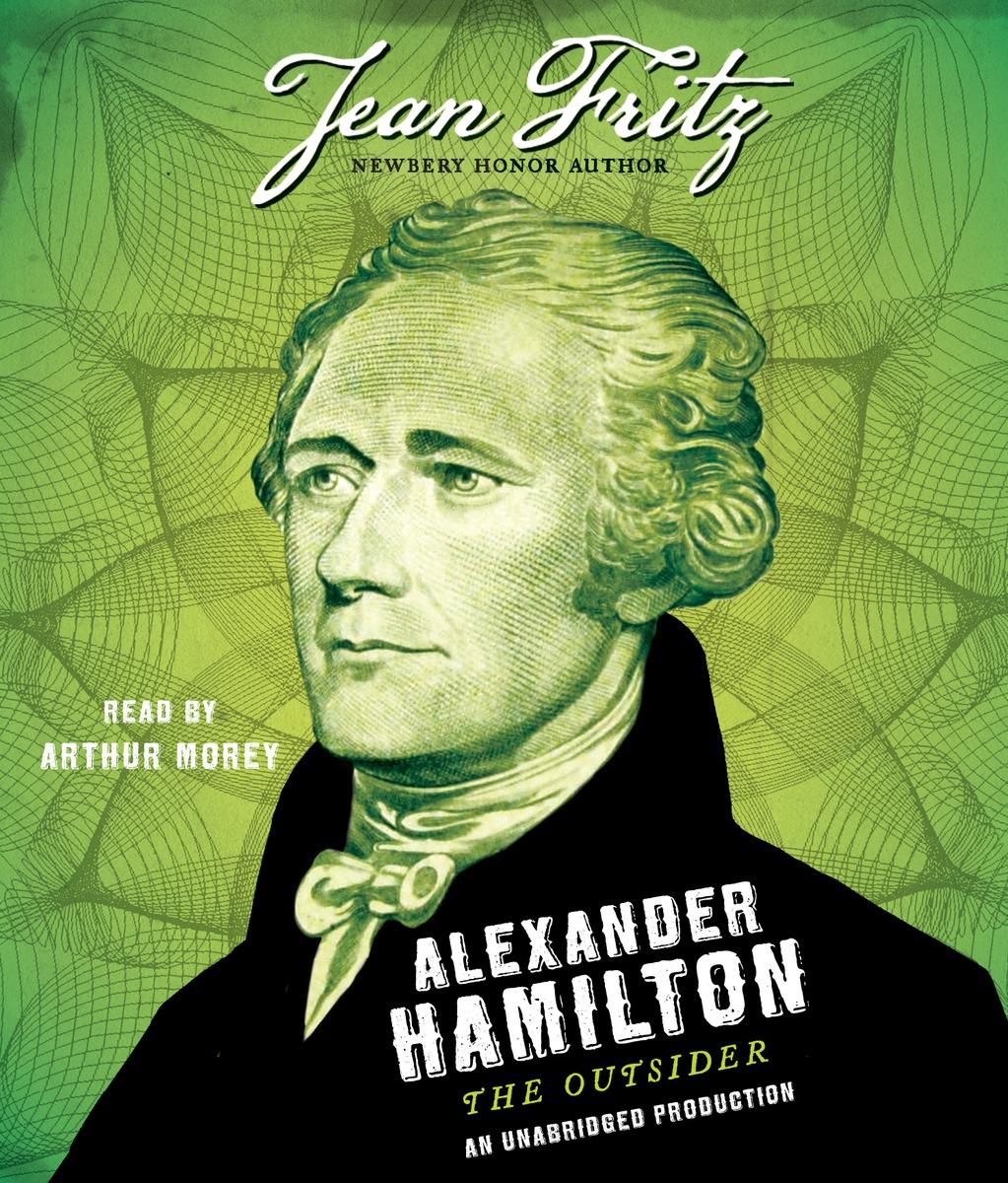 Alexander Hamilton: the Outsider gardener helen hamilton facts and fictions of life
