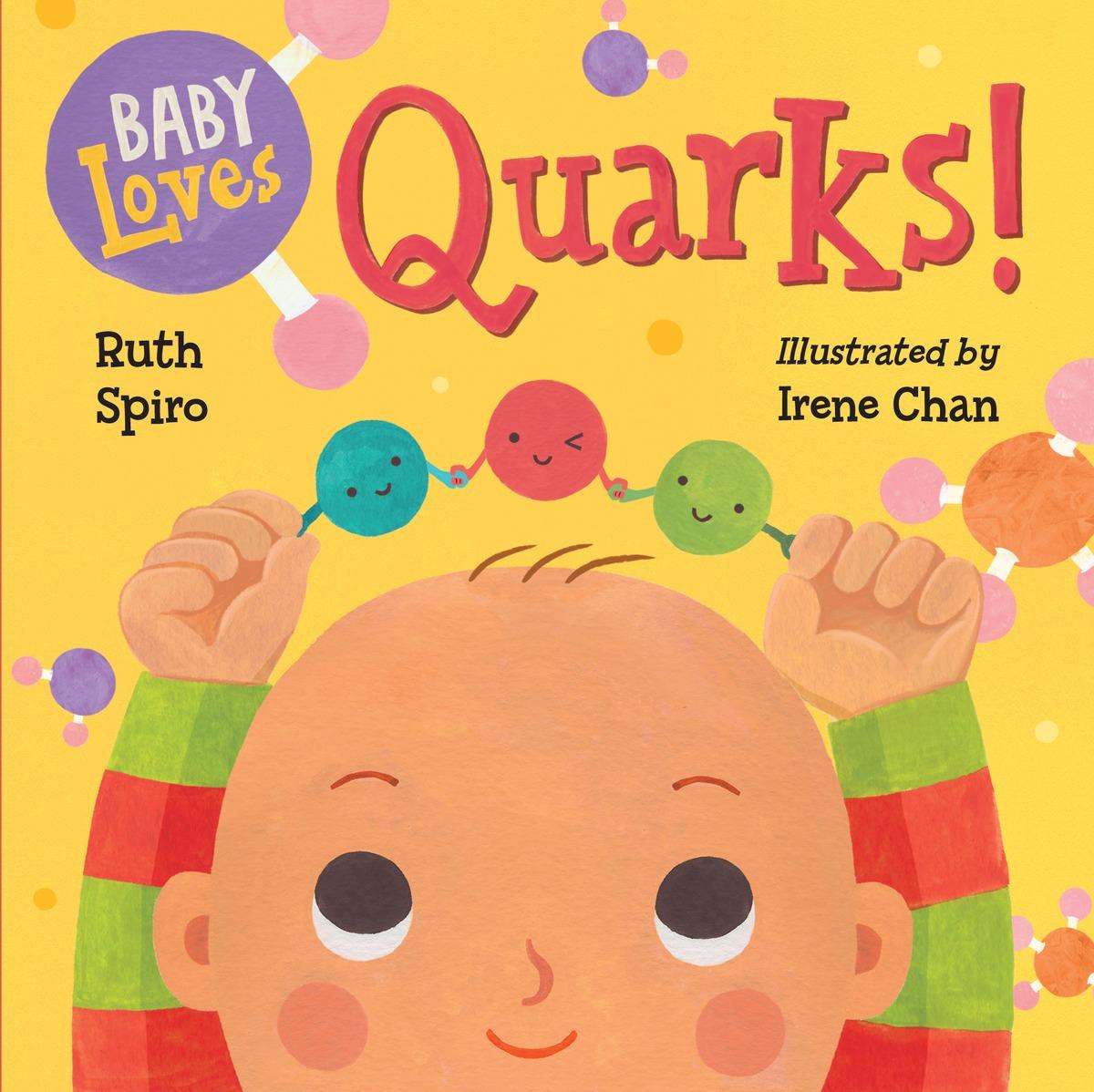 Baby Loves Quarks! baby loves