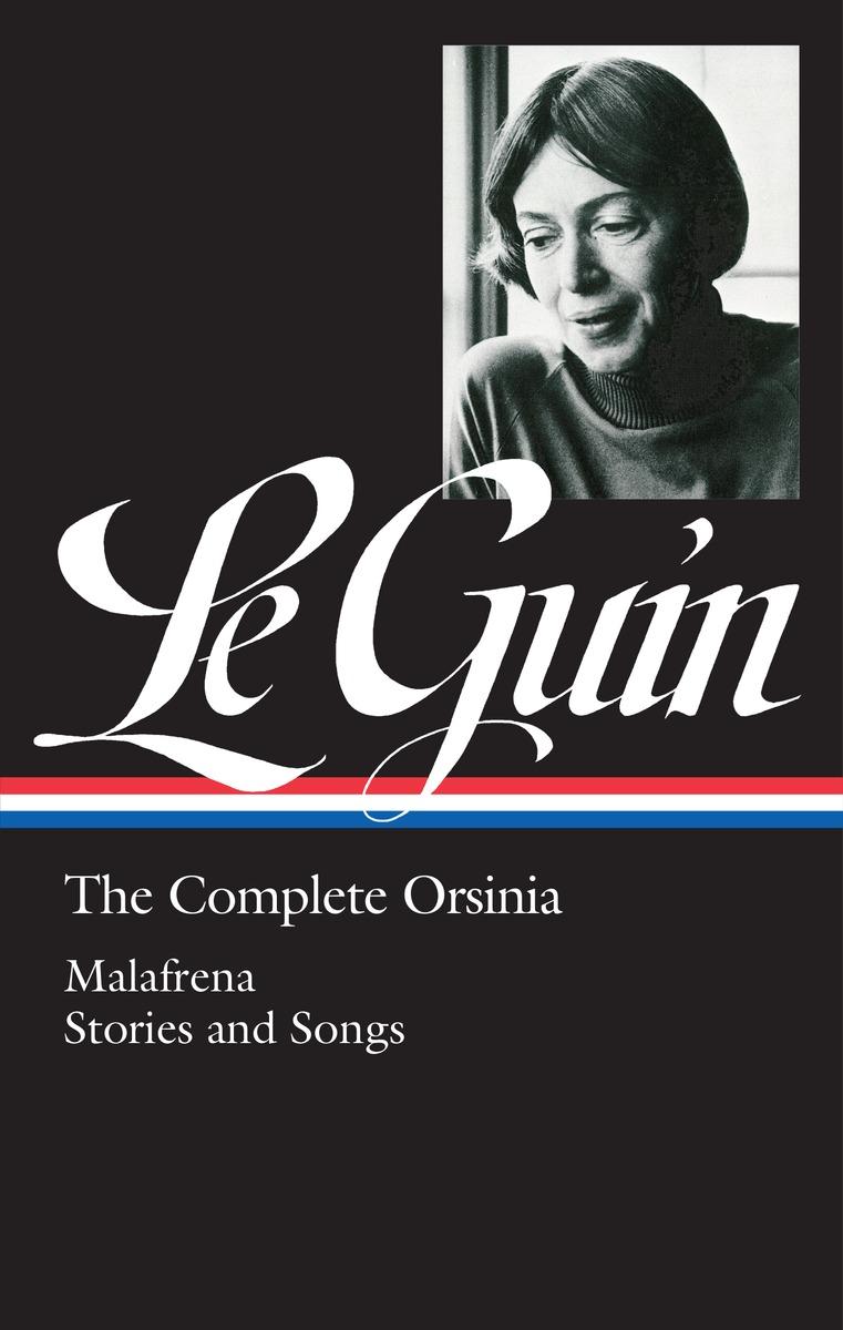 Ursula K. Le Guin: The Complete Orsinia guin u the dispossessed a novel
