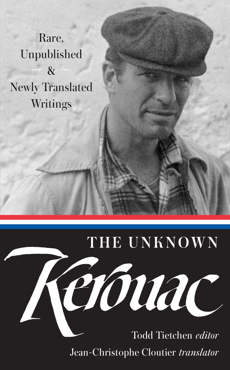 The Unknown Kerouac duncan bruce the dream cafe lessons in the art of radical innovation