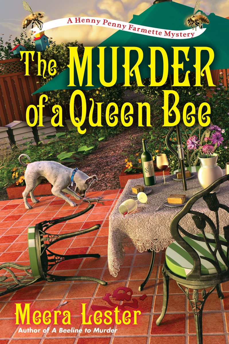 The Murder of a Queen Bee driven to distraction