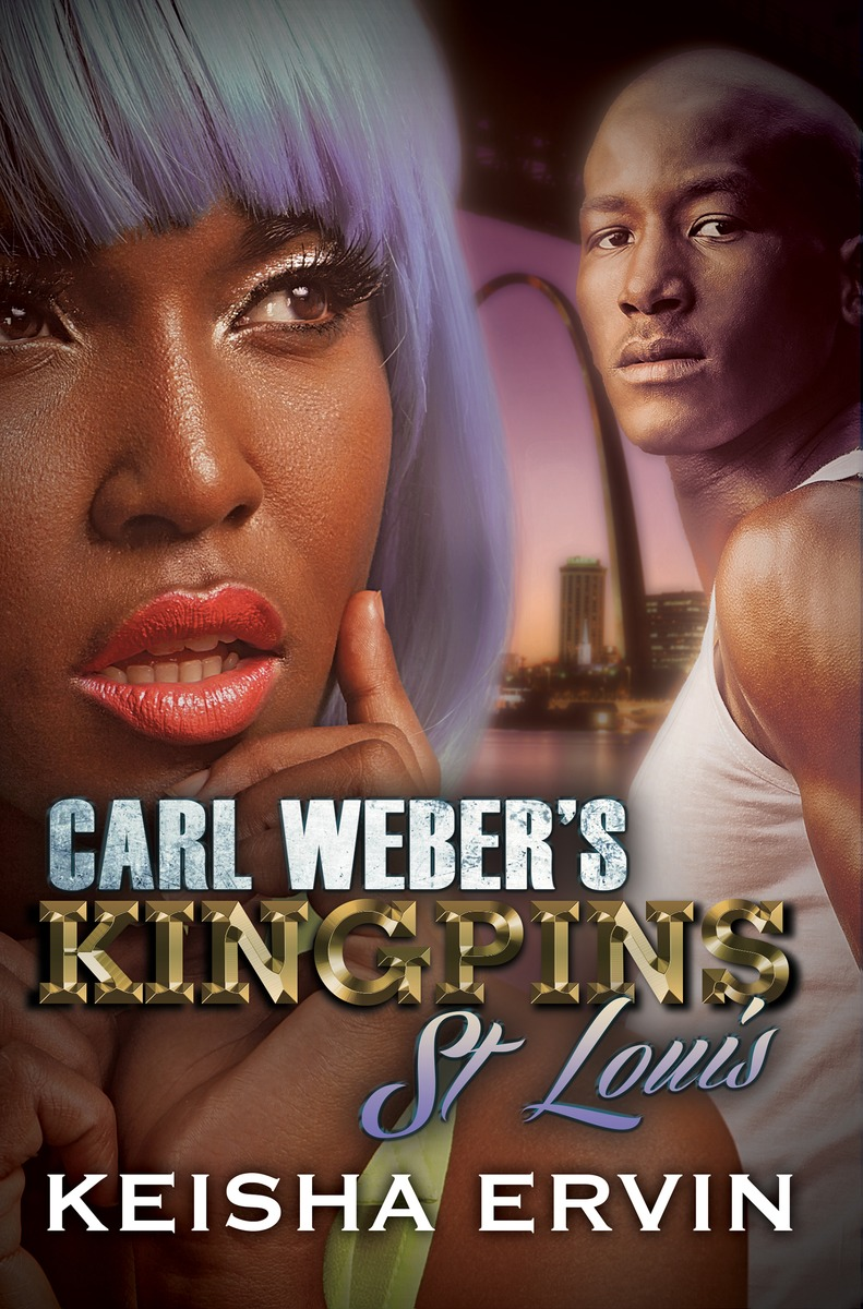 Carl Weber's Kingpins: St. Louis what she left