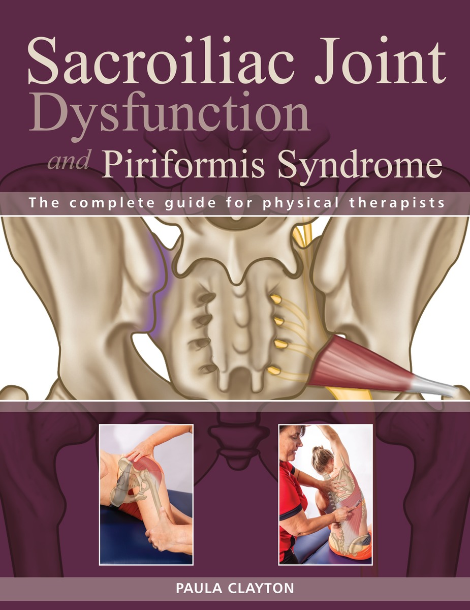 Sacroiliac Joint Dysfunction and Piriformis Syndrome foundations in craniosacral biodynamics volume one the breath of life and fundamental skills