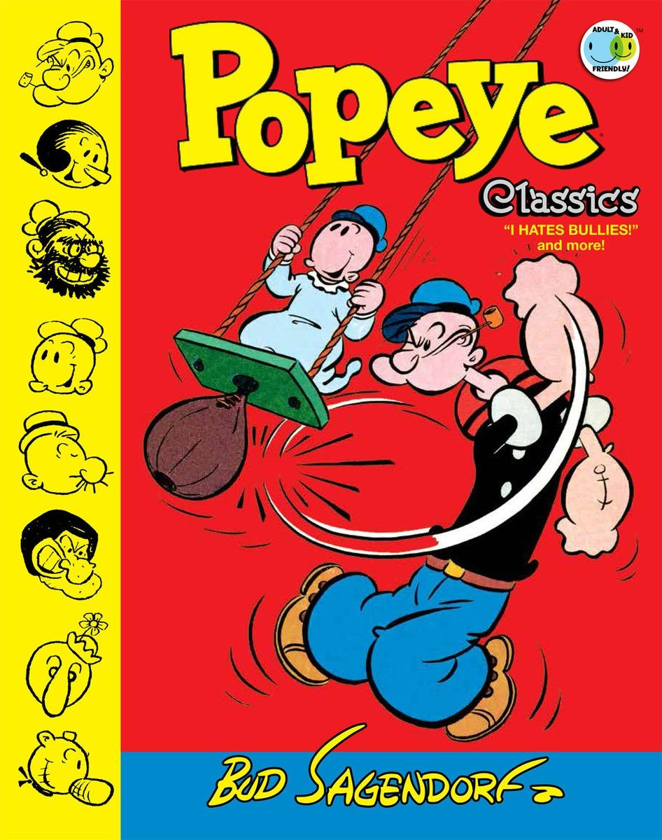 Popeye Classics Volume 8: I Hate Bullies and More art classics