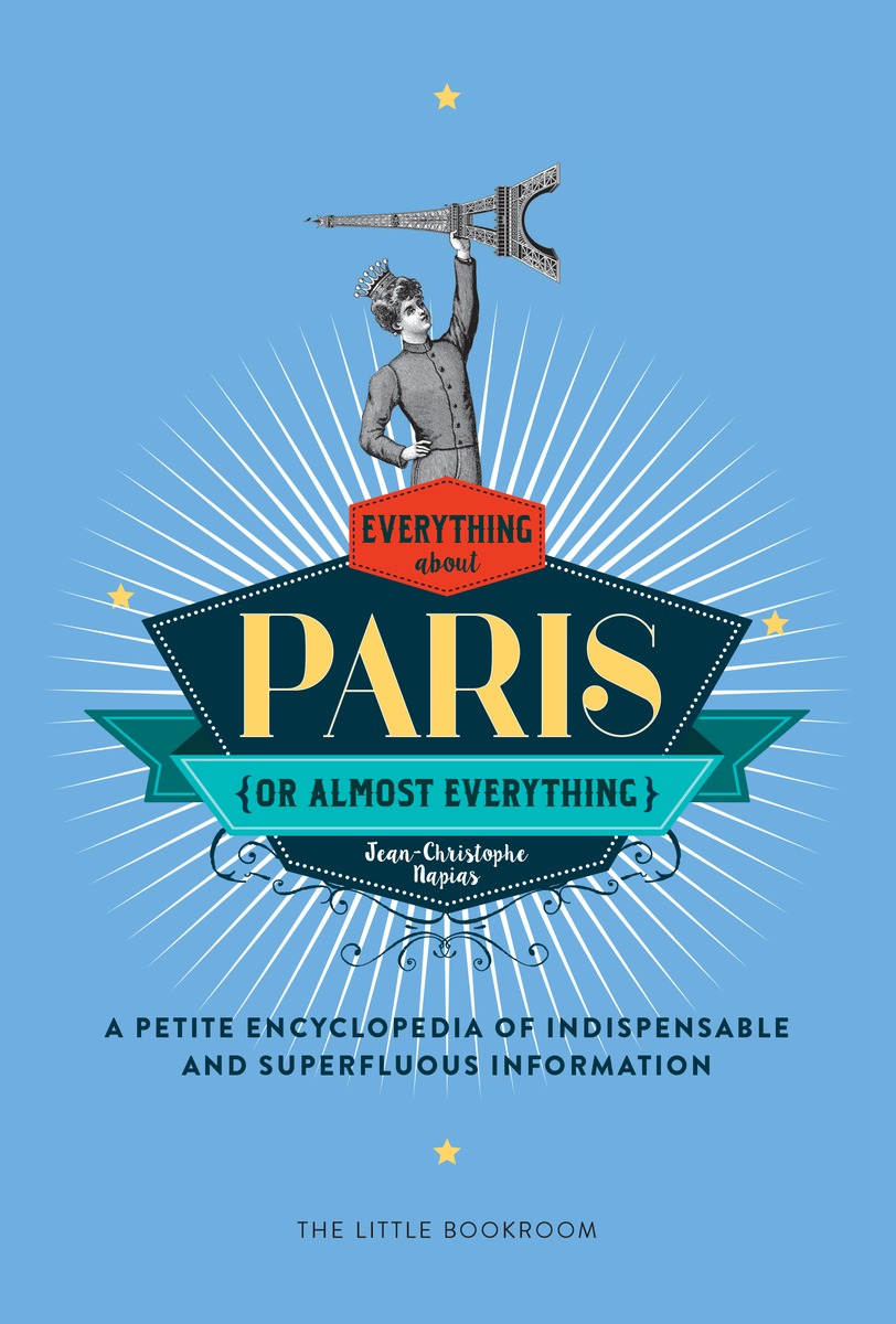 Everything (or Almost Everything) About Paris new scientist the origin of almost everything