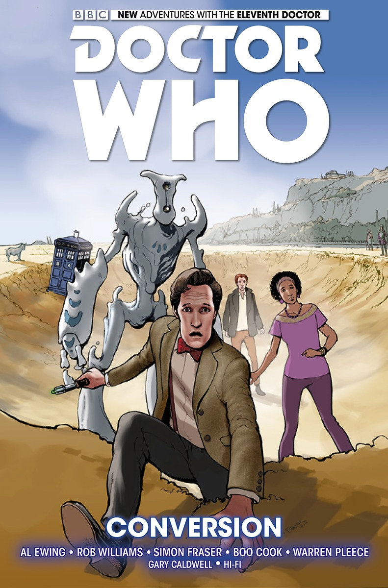 Doctor Who: The Eleventh Doctor Volume 3 - Conversion doctor who the eleventh doctor vol 1 after life