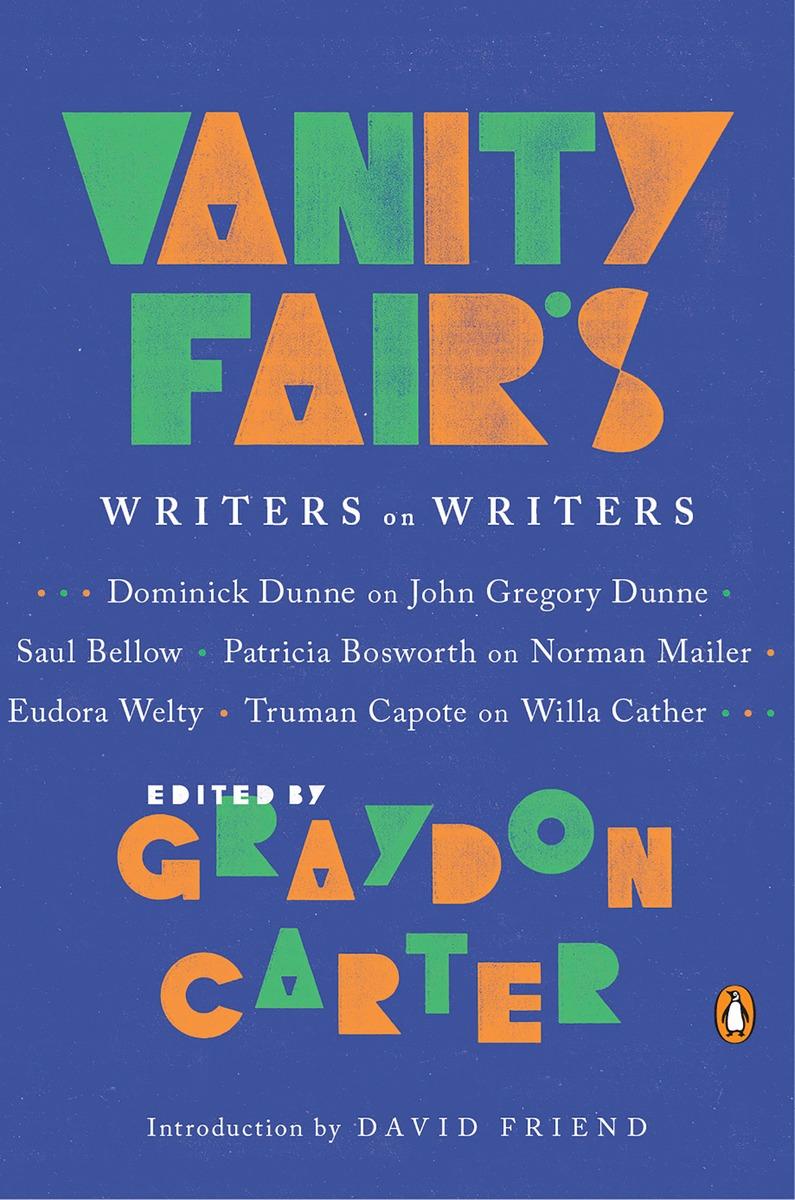 Vanity Fair's Writers on Writers vanity fair