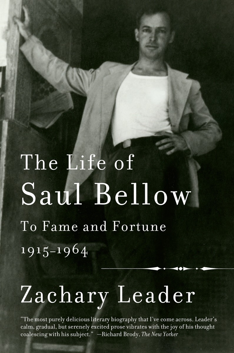 The Life of Saul Bellow the trouble with paradise