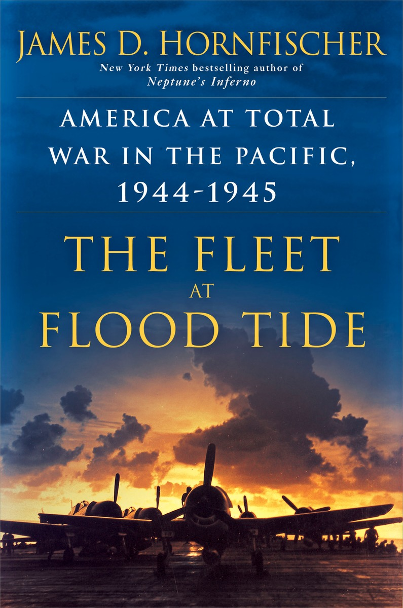 The Fleet at Flood Tide a memoir of the pacific war