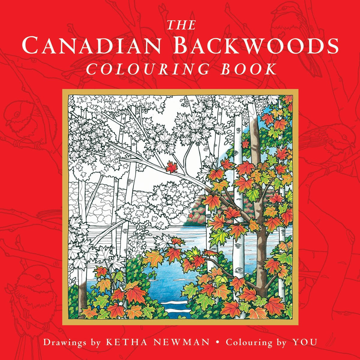 The Canadian Backwoods Colouring Book die hard the official colouring book