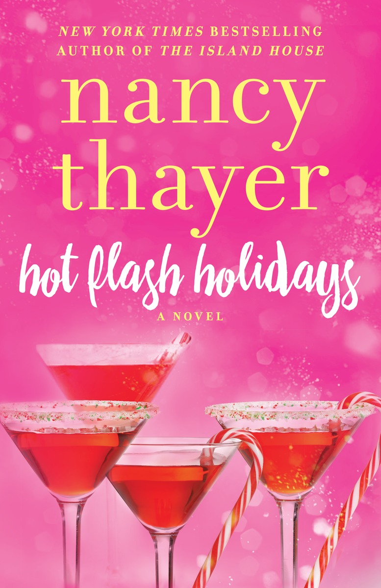 Hot Flash Holidays Family feuds and delayed planes threaten to derail the perfect...