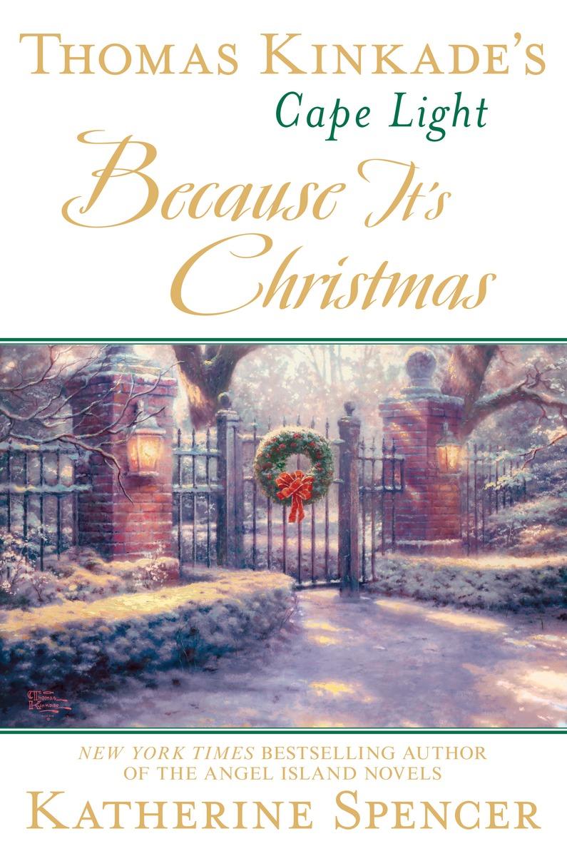 Thomas Kinkade's Cape Light: Because It's Christmas thomas gavin the rough guide to sri lanka