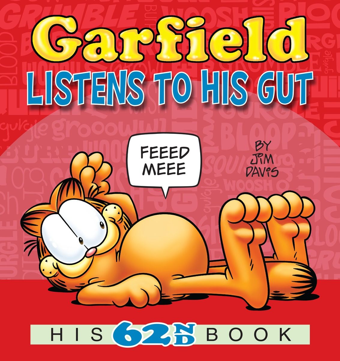 Garfield Listens to His Gut цена