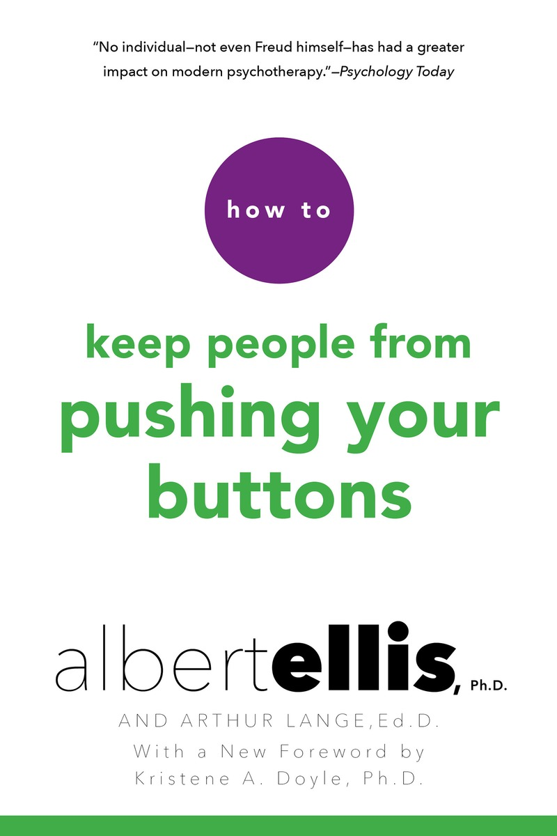 How To Keep People From Pushing Your Buttons benjamin bonetti how to stress less simple ways to stop worrying and take control of your future