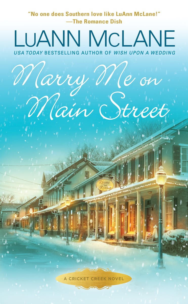 Marry Me on Main Street lewis susan the moment she left