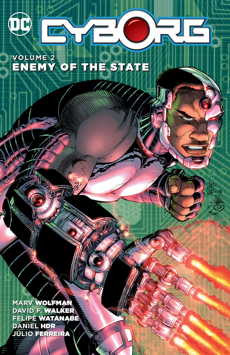 Cyborg Vol. 2: Enemy of the State b ichi vol 2