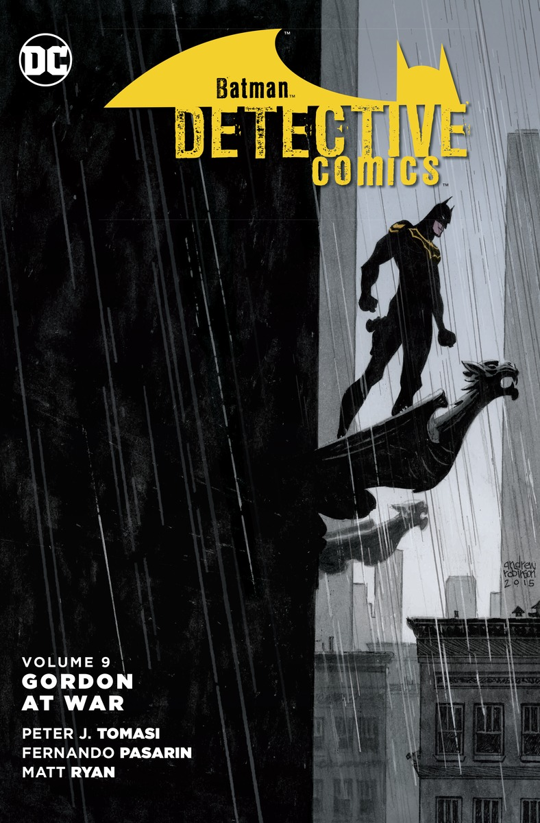 Batman: Detective Comics Volume 9: Gordon at War becoming batman the possibility of a superhero