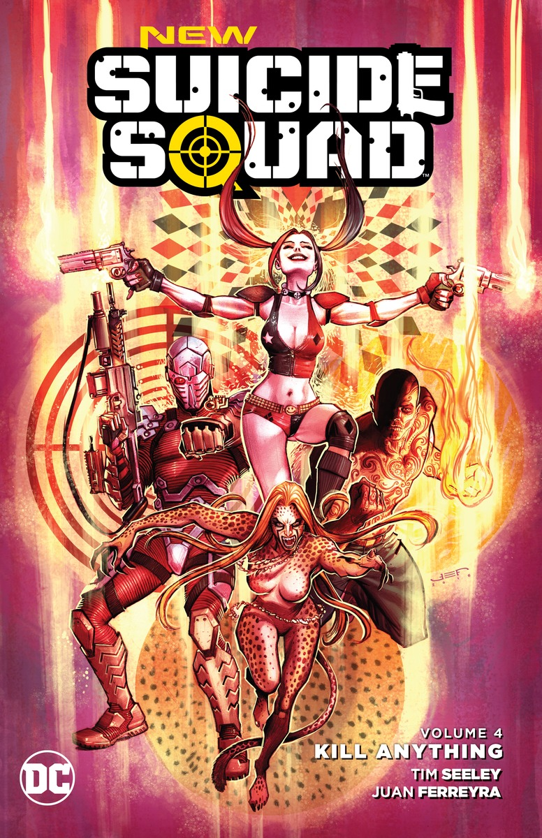 New Suicide Squad Vol. 4: Kill Anything suicide squad vol 3 burning down the house rebirth