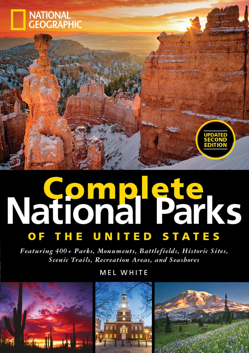 National Geographic Complete National Parks of the United States, 2nd Edition national geographic kids chapters scrapes with snakes