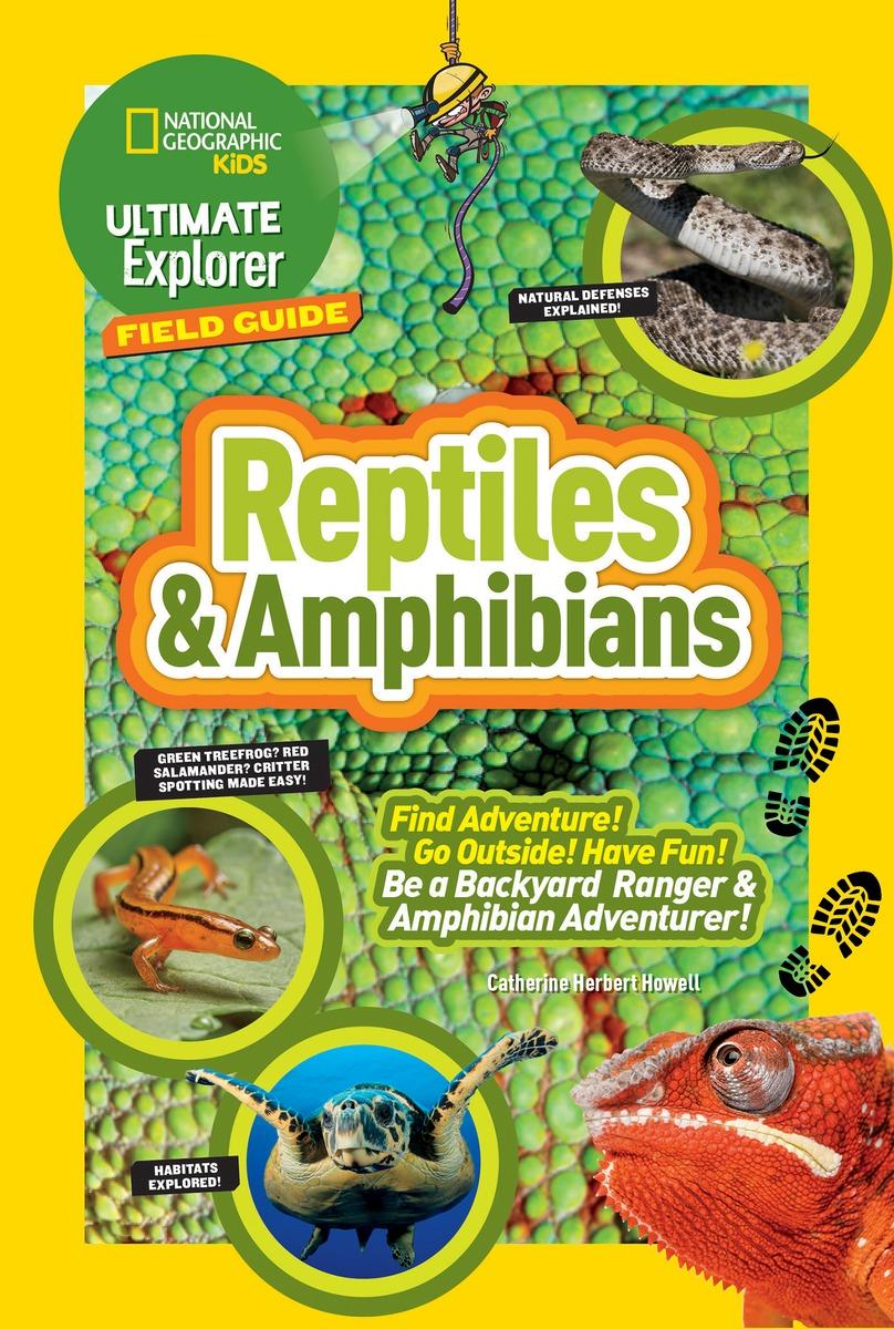 Ultimate Explorer Field Guide: Reptiles and Amphibians kitlee40100quar4210 value kit survivor tyvek expansion mailer quar4210 and lee ultimate stamp dispenser lee40100