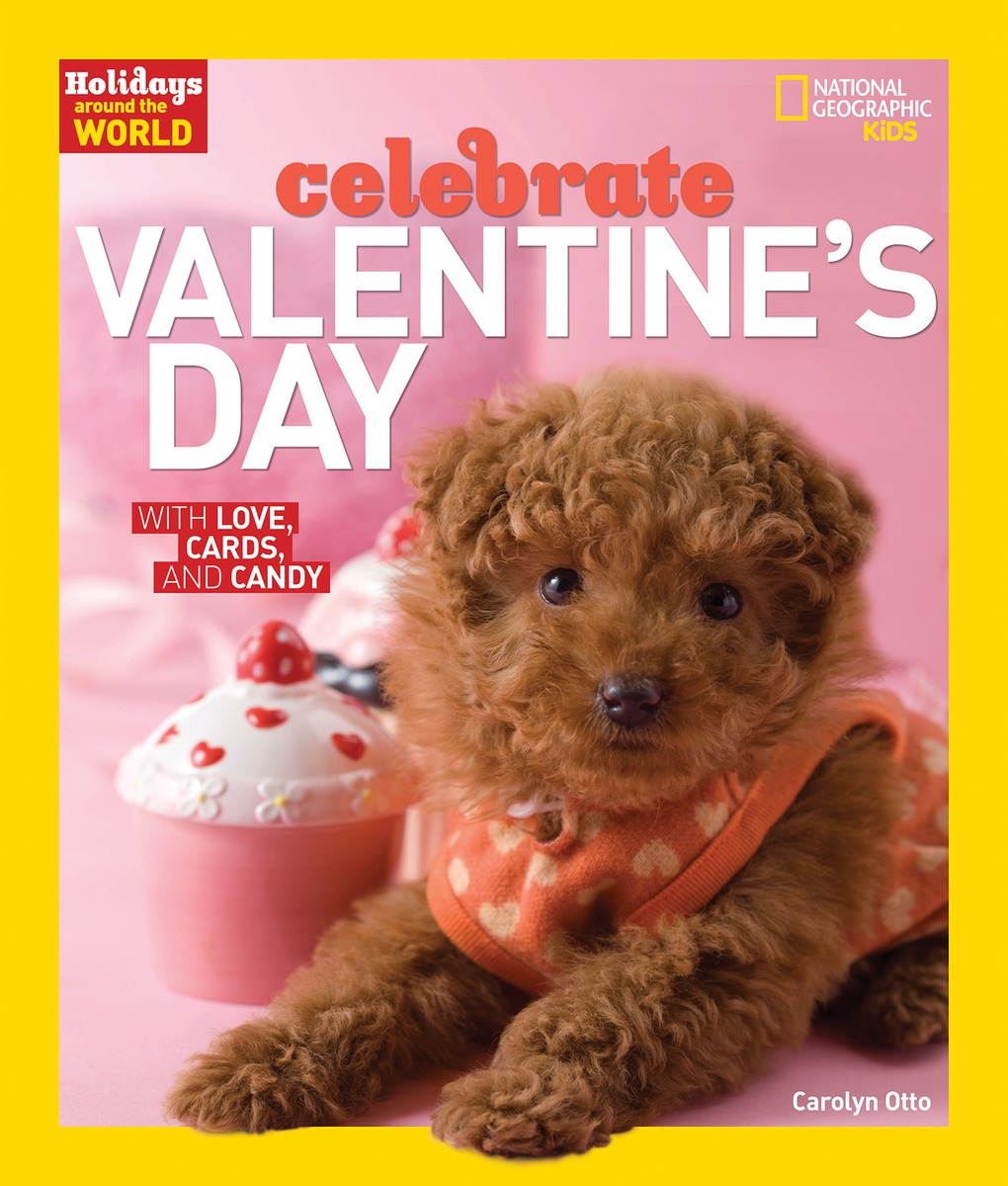 Holidays Around the World: Celebrate Valentine's Day sweet berry go and celebrate happy team