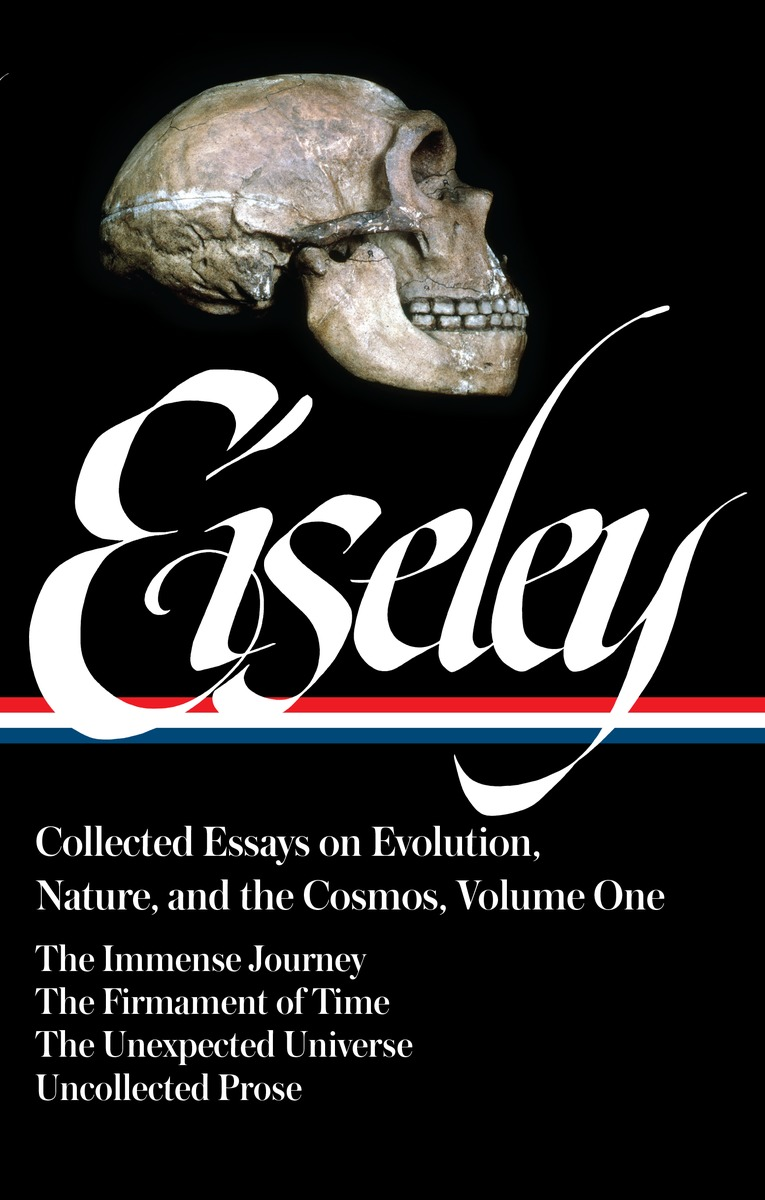 Loren Eiseley: Collected Essays on Evolution, Nature, and the Cosmos, Vol. I on sophistical refutation – on coming–to–bepassing away–on the cosmos l400 v 3 trans forster greek