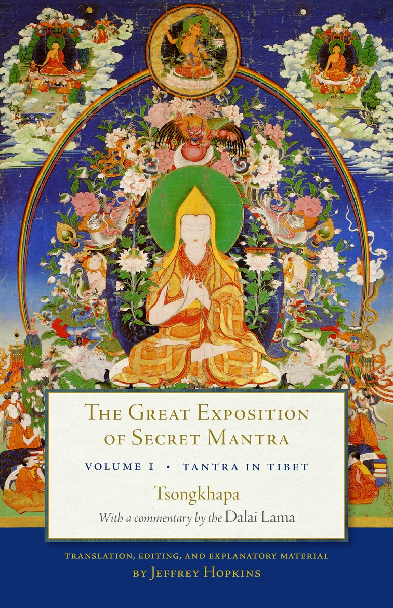 The Great Exposition of Secret Mantra, Volume 1 yoga for transformation