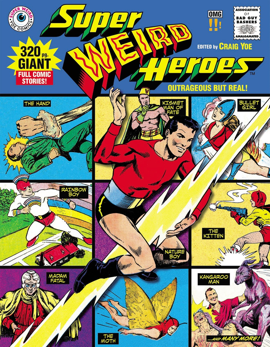 Super Weird Heroes:Outrageous But Real! super weird heroes outrageous but real