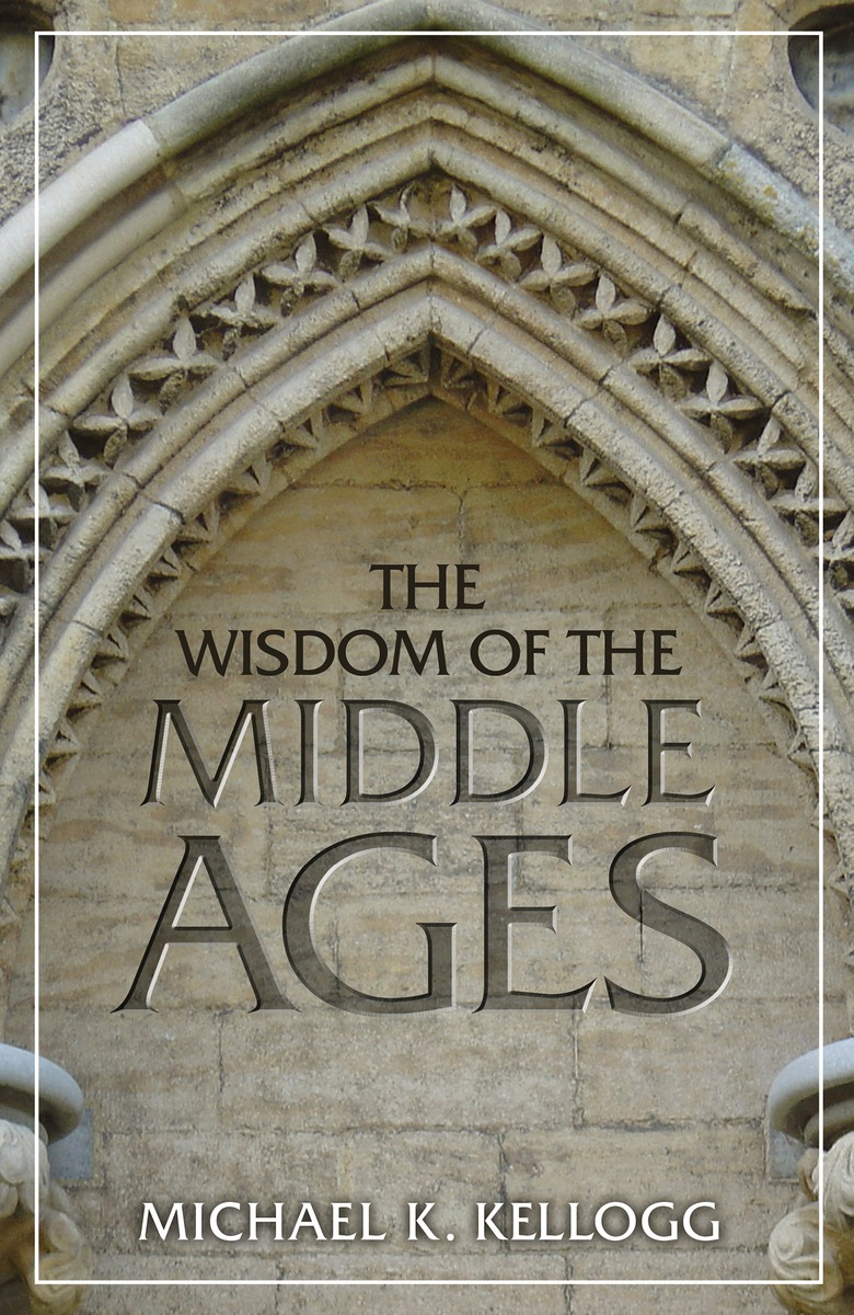 The Wisdom of the Middle Ages the divine comedy of dante alighieri