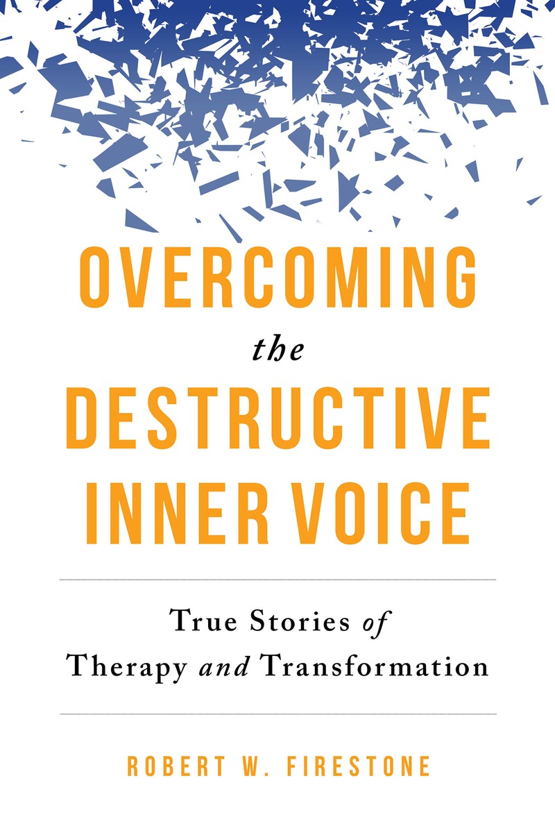 Overcoming the Destructive Inner Voice breakthrough communication a powerful 4 step process for overcoming resistance and getting results