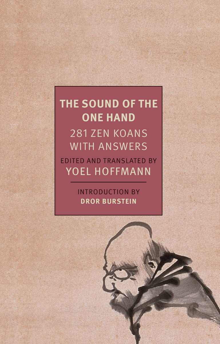 The Sound of the One Hand schloegl wisdom of the zen masters