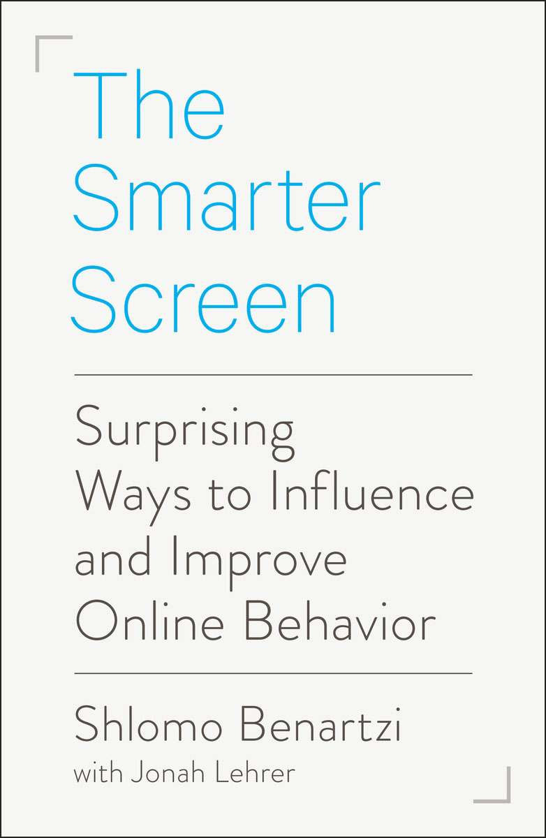 The Smarter Screen smarter than you think how technology is changing our minds for the better