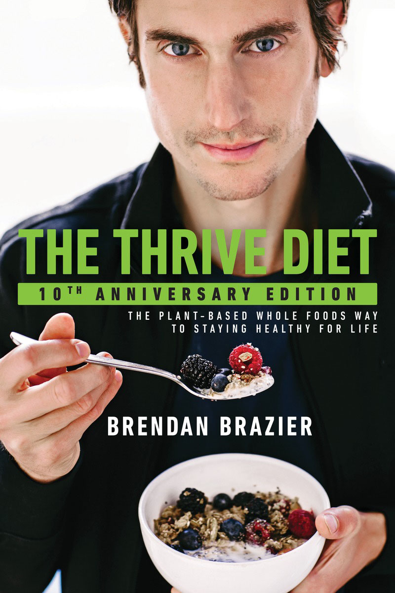 The Thrive Diet, 10th Anniversary Edition the ice diet
