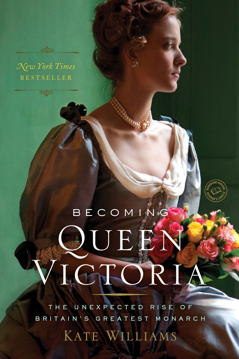 Becoming Queen Victoria williams kate becoming queen