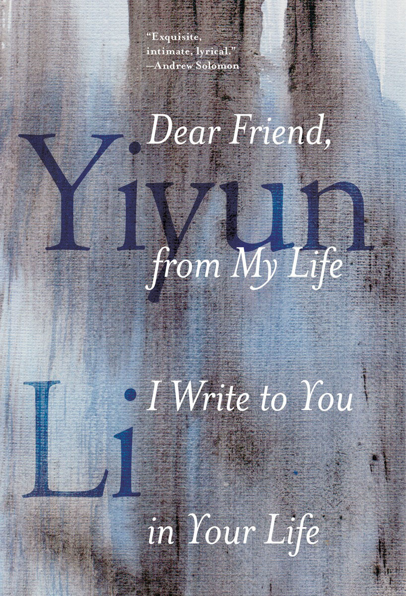Dear Friend, from My Life I Write to You in Your Life our mutual friend