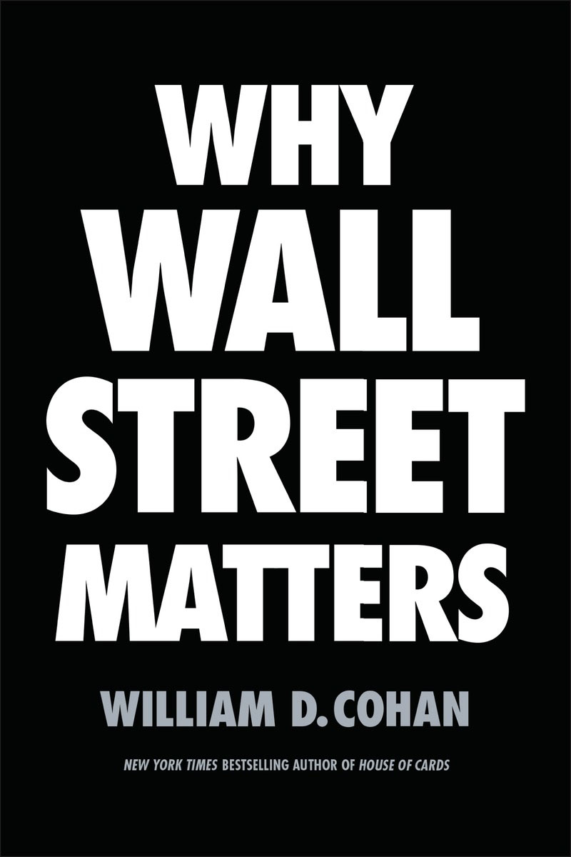 Why Wall Street Matters kenneth fisher l debunkery learn it do it and profit from it seeing through wall street s money killing myths