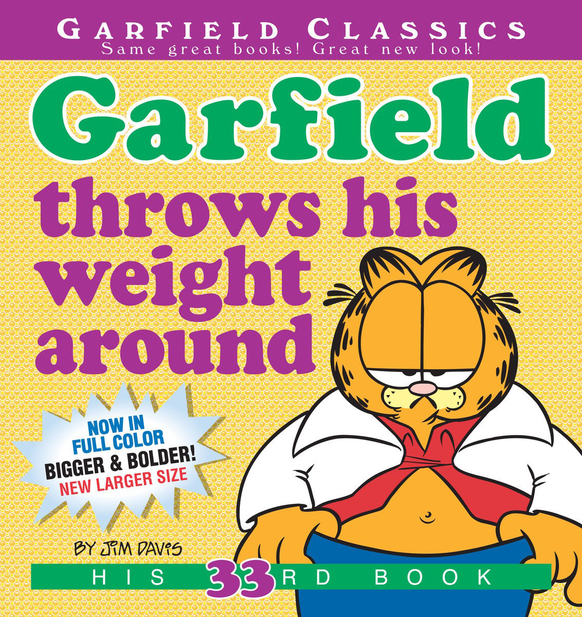 Garfield Throws His Weight Around garfield takes his licks
